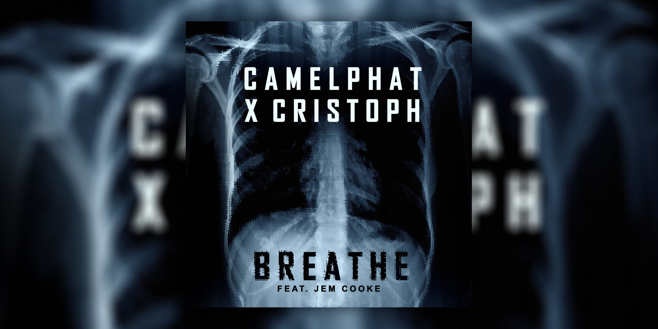 "Camelphat X Cristoph ""Breathe feat. Jem Cooke"""